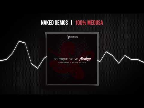 Medusa Naked Demos