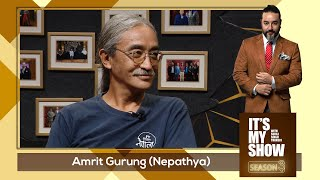 Amrit Gurung | It's My Show With Suraj Singh Thakuri S03 E36 | 10 October 2020