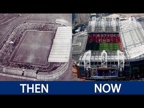 Premier League Stadiums Then and Now