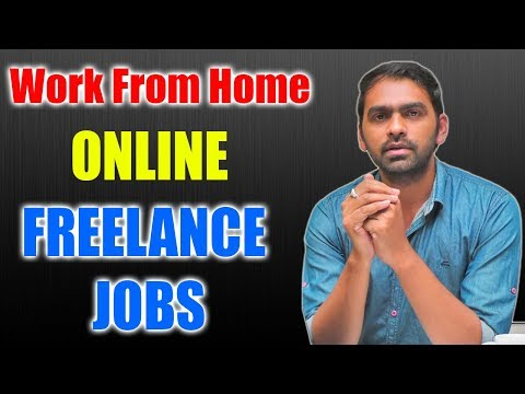 Work from Home Online | Earn Money with Freelance Jobs 2018