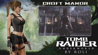 Tomb Raider: Underworld - Croft Manor Walkthrough