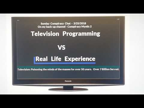 Sunday Conspiracy Chat - 3/25/2018 @ 6pm EDT - Television Programming