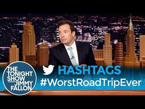 Hashtags: #WorstRoadTripEver