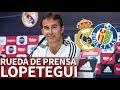 Real Madrid Vs Getafe Rueda De Prensa Completa De Lopetegui Diario AS mp3