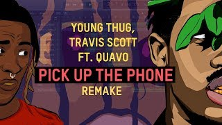Making a Beat: Young Thug, Travis Scott ft. Quavo - Pick Up the Phone
