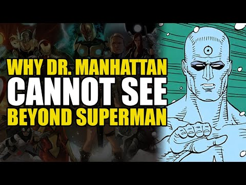 Doomsday Clock Theory Why Dr Manhattan Cannot See Beyond