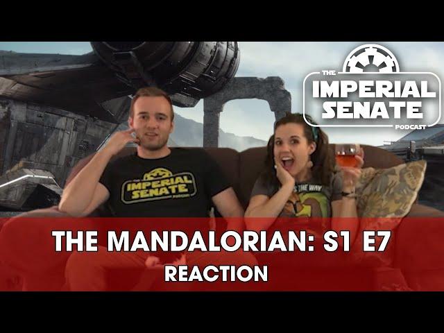 The Mandalorian: Episode Seven (REACTION) S1E7