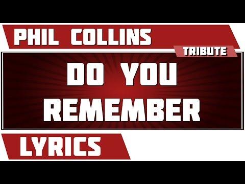 Do You Remember - Phil Collins tribute - Lyrics