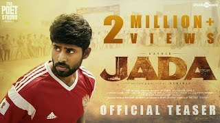 Jada Official Teaser 4K Kathir Yogi Babu Kumaran Sam C S