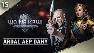 Ardal Aep Dahy #15 Wojna Krwi: Wiedźmińskie Opowieści zagrajmy z GOG.com