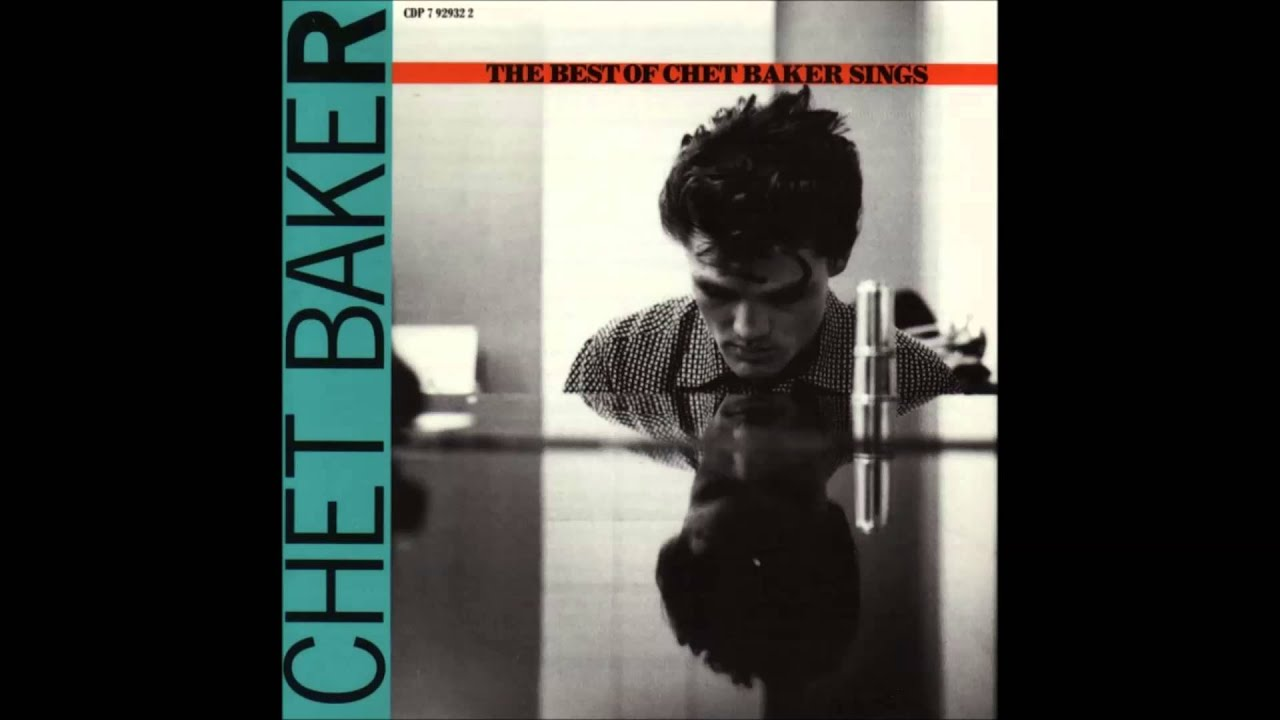 Chet Baker - 06 - Look For The Silver Lining - The Best Of