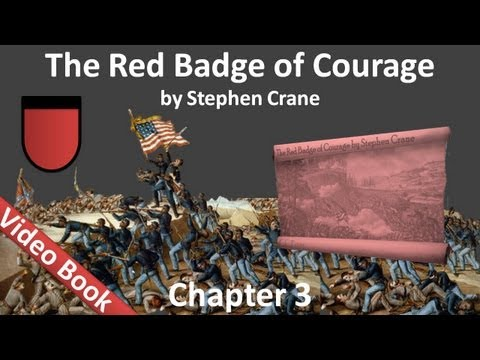 Chapter 03 - The Red Badge of Courage by...