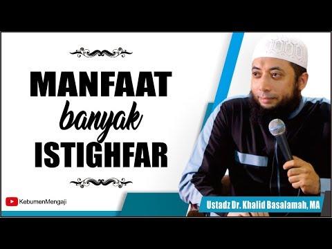Manfaat Perbanyak Istighfar | Membuka Pintu Rezeki - Ustadz Dr  Khalid Basalamah, MA