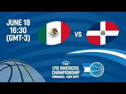 Mexico vs Dominican Republic - 5th Place - FIBA U16 Americas Championship 2017