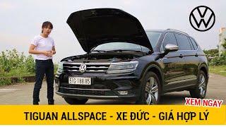 """""""Đánh giá"""" Volkswagen Tiguan Allspace xe Đức - SUV 7 chỗ nhập khẩu."""