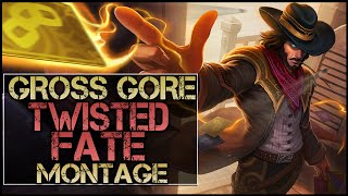 Gross Gore Montage - Best Twisted Fate Plays