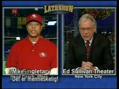 "Mike Singletary vs David Letterman ""Go get Robbie Watts finger"""