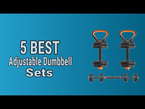 5 Best Adjustable Dumbbell Sets