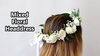How To Make A Mixed Floral Headdress