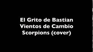 Vientos de Cambio - Scorpions (Cover)