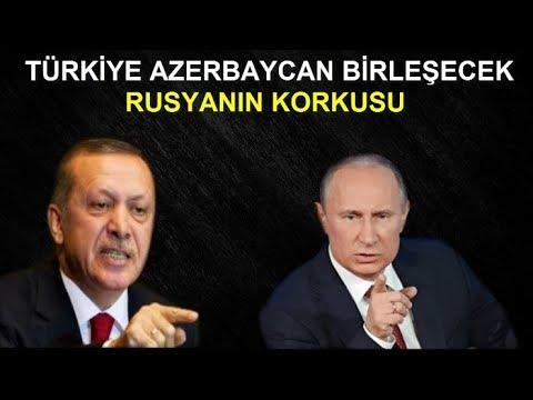 TÜRK RUS REKABETİ ZİRVE YAPACAK - TÜRKİYE AZERBAYCAN BİRLEŞECEK