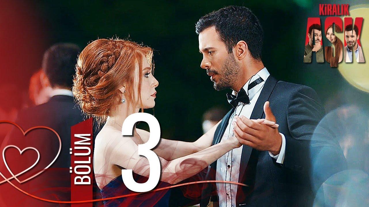 Kiralık Aşk 3. Bölüm Full HD