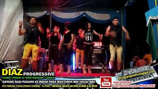 Download Lagu DJ DIAZ 2018 GOYANG NASI PADANG MIX x KN7000 BY DJ MDR DIAZ PROGRESSIVE Live Pangkal Pasar - Tg.Pura mp3