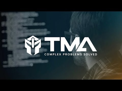 TMA – Complex Problems Solved – Join Our Team
