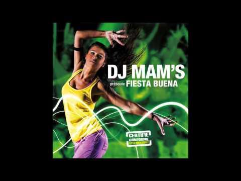Fiesta Buena Dj Mam's