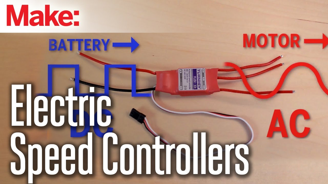 Maker Hangar: Episode 3 - Electric Speed Controllers