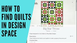 How to find Riley Blake Quilt patterns in Cricut Design space