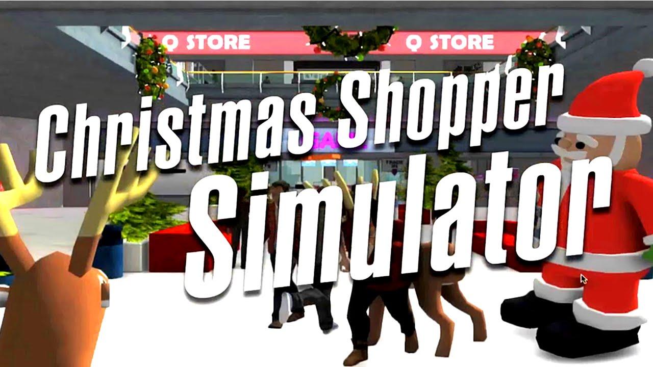 WEIHNACHTS-SPECIAL: Christmas Shopper Simulator [Let\'s Flash   DE ...
