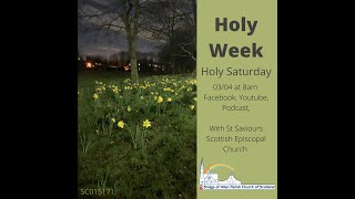 Holy Saturday - 3rd April 2021