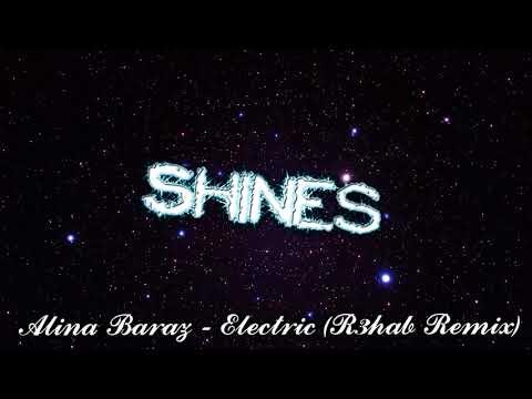 Alina Baraz - Electric R3hab Remix