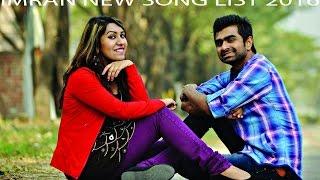 Imran khan new song list 2016. new song list
