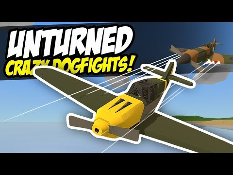 CRAZY DOGFIGHTS - Unturned WW2 Spitfire | Aerial Battles!
