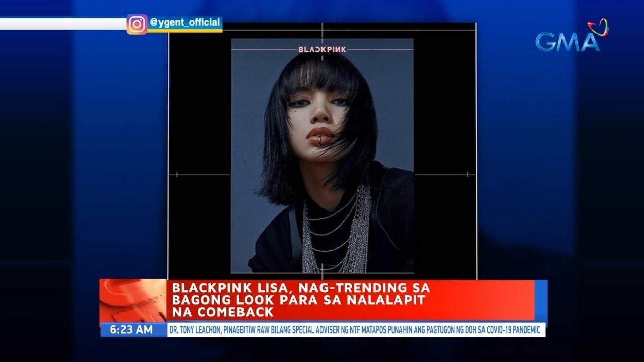 UB: Blackpink Lisa, nag-trending sa bagong look para sa nalalapit na comeback