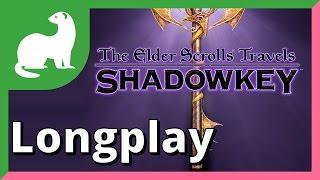 The Elder Scrolls Travels: Shadowkey Longplay Part 1