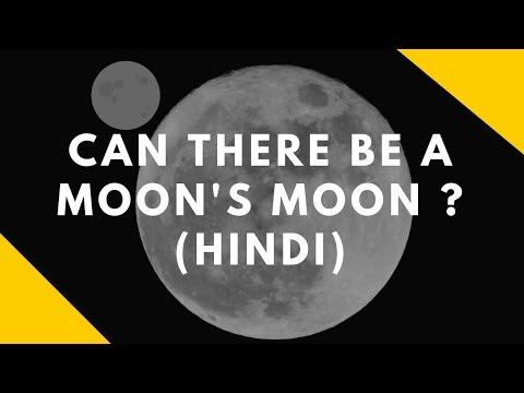 Can moon have moon? ( Hindi)(क्या चाँद के चाँद हो सकते है ?)