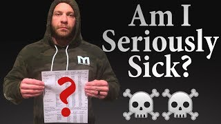 Am I Seriously Sick? - Revealing My Bloodwork | Tiger Fitness