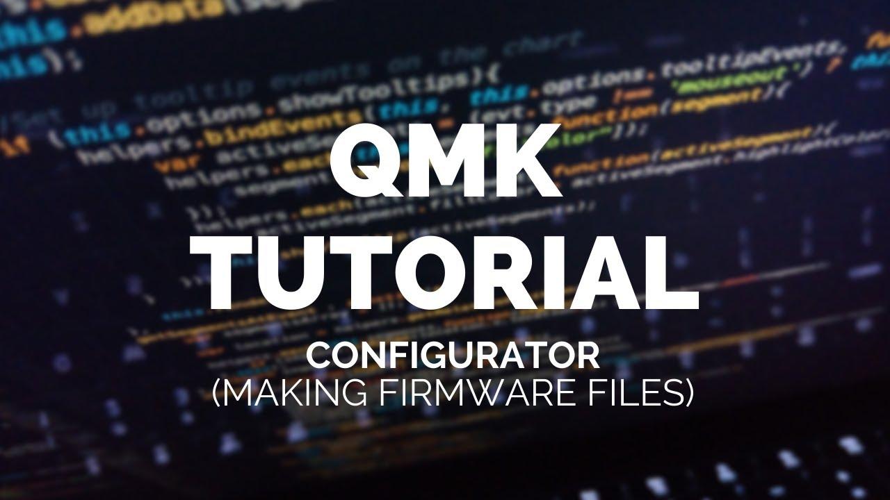 QMK Tutorial: QMK Configurator
