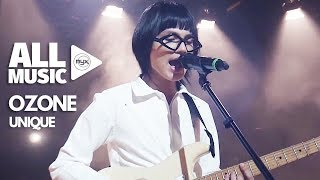 UNIQUE - Ozone (MYX Live! Performance)