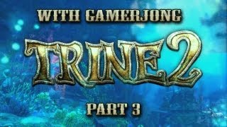 Trine 2: Part 3 | How to Kill A Serpent In Trine 2