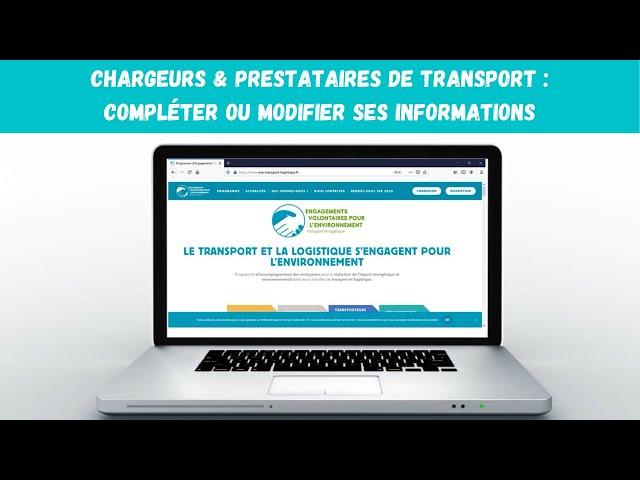 Chargeurs & prestataires de transport : compléter ou modifier ses informations entreprise