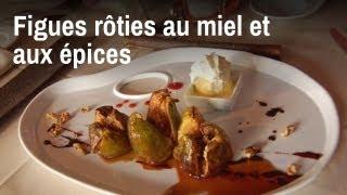 Recette de chef : Figues rôties au miel et aux épices