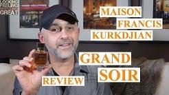 Maison Francis Kurkdjian GRAND SOIR Review + Full Bottle USA Giveaway