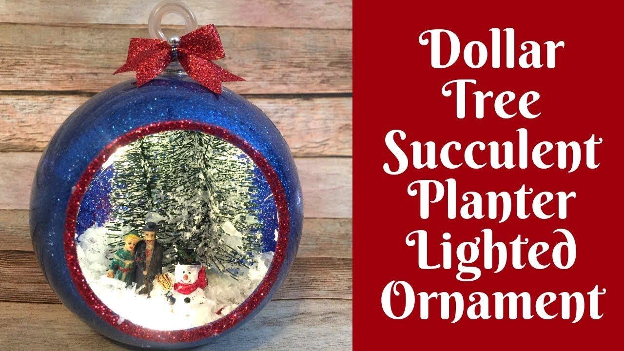 Christmas Succulent Planters.Dollar Tree Christmas Crafts Succulent Planter Lighted Christmas Ornament