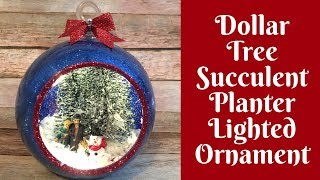 dollar-tree-christmas-crafts-succulent-planter-lighted-christmas-ornament