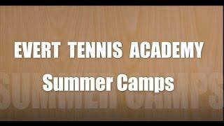 Evert Tennis Academy Summer Camp