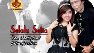 Duet Romantis-Lilin Herlina feat Sodik Monata-SELALU SETIA
